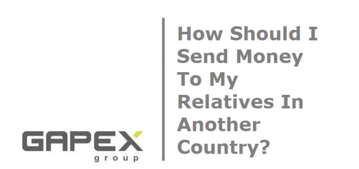 How Should I Send Money To My Relatives In Another Country